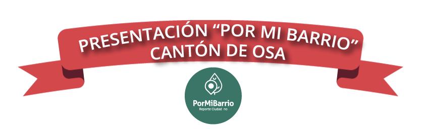 """La Municipalidad De Osa Lanzará """"PorMiBarrio"""""""